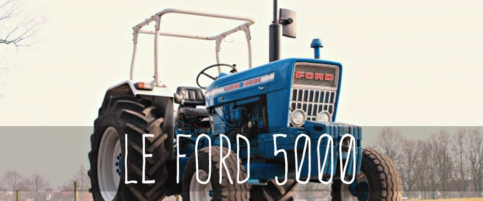 le ford 5000 dans le top des tracteurs succ s au royaume uni le blog du tracteur. Black Bedroom Furniture Sets. Home Design Ideas